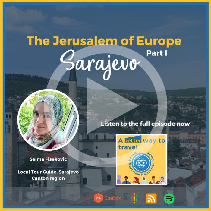 Sarajevo the Jerusalem of Europe